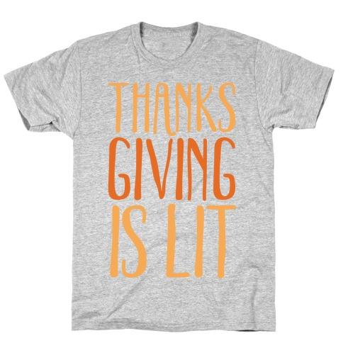 Thanksgiving Is Lit T-Shirt