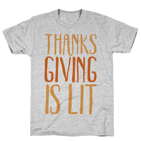 Thanksgiving Is Lit Mens T-Shirt