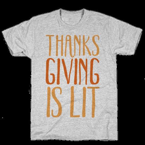 Thanksgiving Is Lit Mens T-Shirt