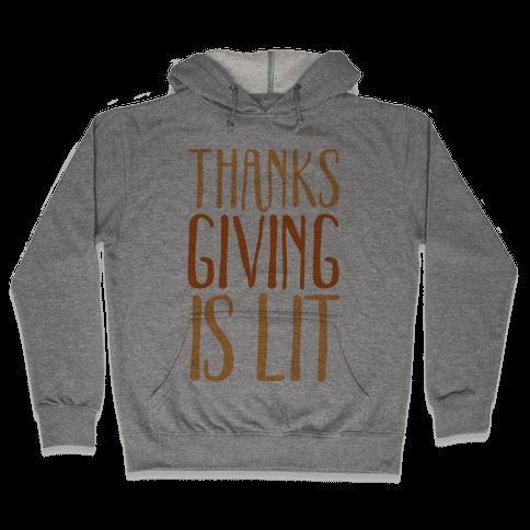 Thanksgiving Is Lit Hooded Sweatshirt