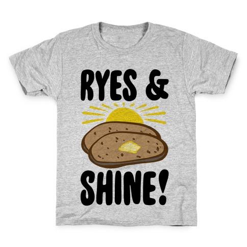 Ryes and Shine Parody Kids T-Shirt