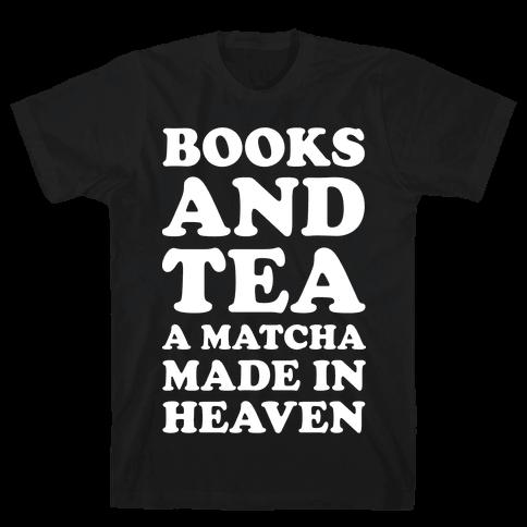 Books A Tea A Matcha Made In Heaven Mens T-Shirt