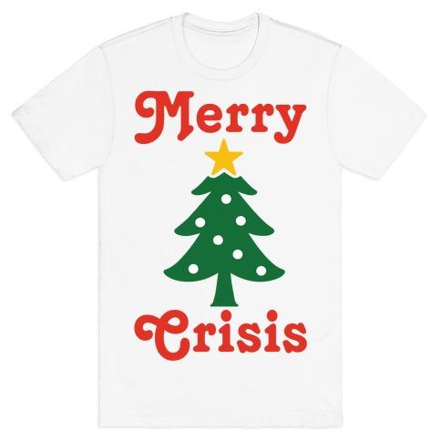 Merry Crisis T-Shirt