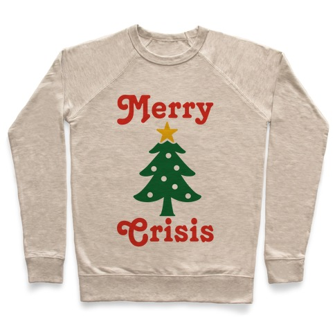 Merry Crisis Pullover