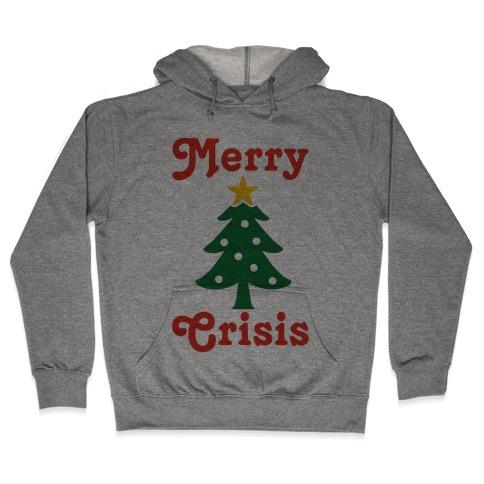 Merry Crisis Hooded Sweatshirt