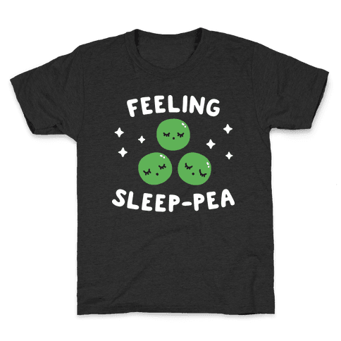 Feeling Sleep-pea Kids T-Shirt