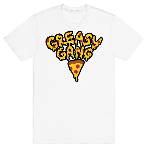 Greasy Gang T-Shirt