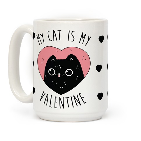 My Cat is My Valentine Coffee Mug