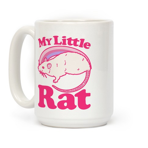 My Little Rat Parody Coffee Mug