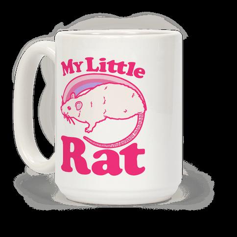 My Little Rat Parody Coffee Mug