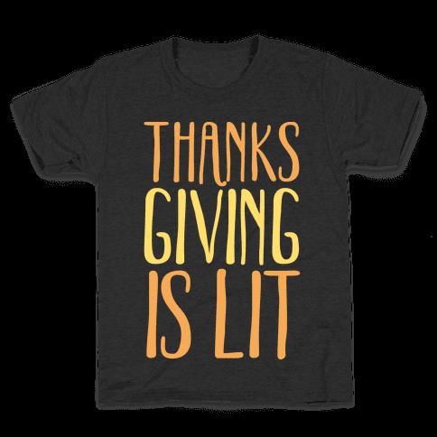 Thanksgiving Is Lit White Print Kids T-Shirt