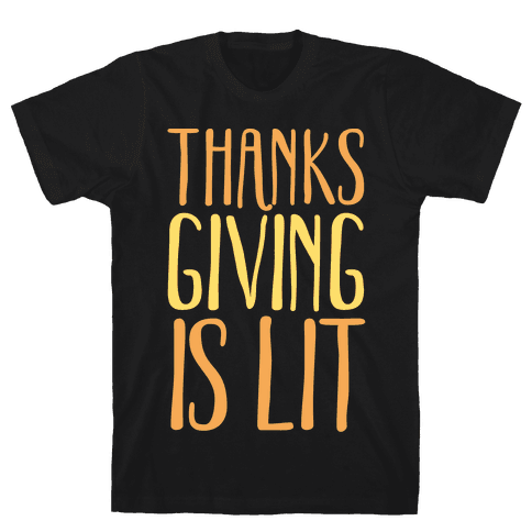 Thanksgiving Is Lit White Print Mens T-Shirt