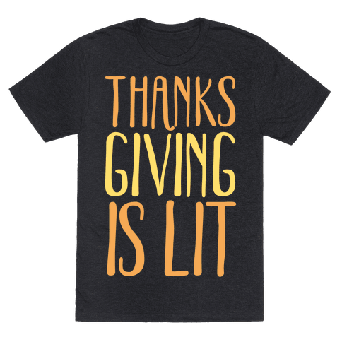 Thanksgiving Is Lit White Print