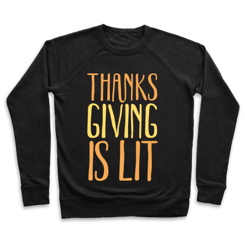 Thanksgiving Is Lit White Print Pullover