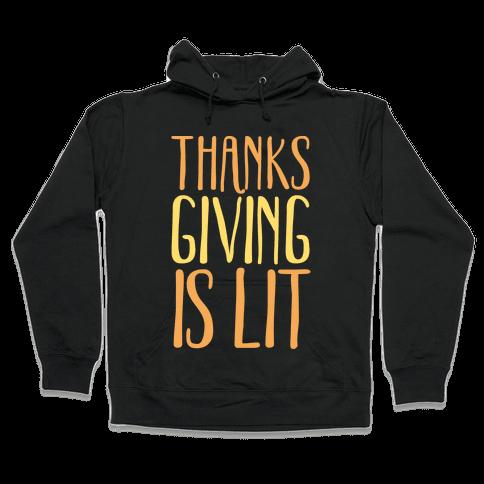 Thanksgiving Is Lit White Print Hooded Sweatshirt