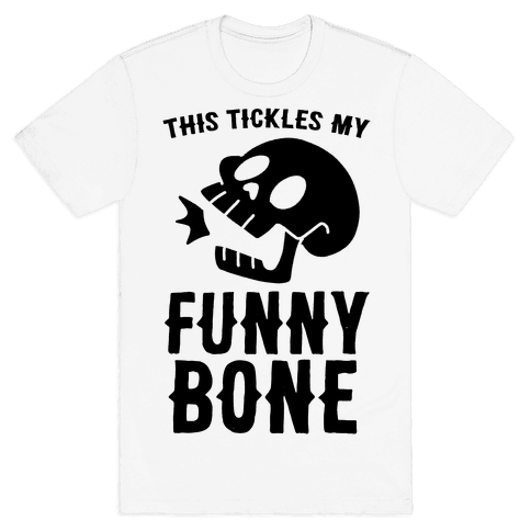 This Tickles My Funny Bone Mens T-Shirt