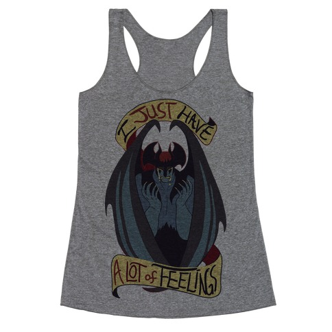 I Just Have a Lot of Feelings Racerback Tank Top