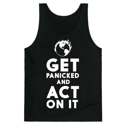 Get Panicked and Act on It Tank Top