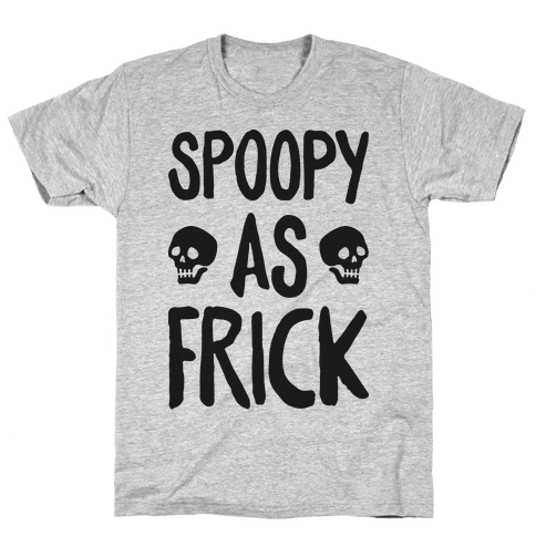 Spoopy As Frick Mens T-Shirt