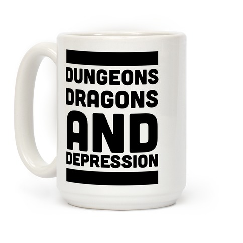 Dungeons, Dragons and Depression  Coffee Mug