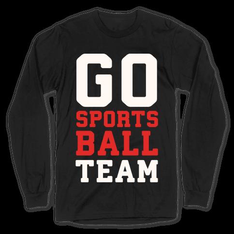 Go Sports Ball Long Sleeve T-Shirt