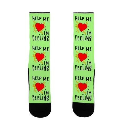 Help Me I'm FEELING Sock
