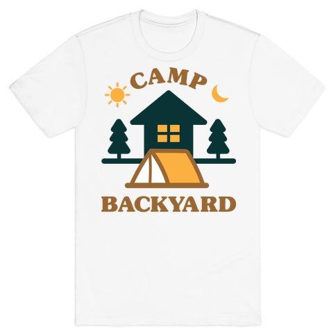 Camp Backyard T-Shirt
