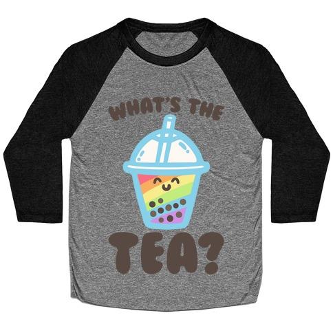 What's The Tea Bubble Tea Baseball Tee