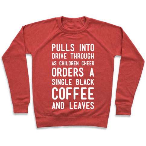 Single Black Coffee Pullover