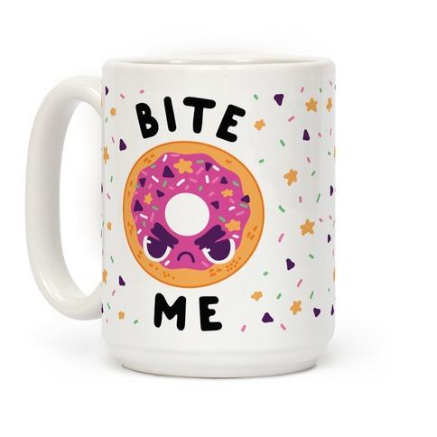 Bite Me (Donut) Coffee Mug