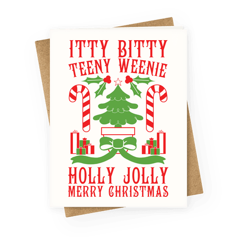 Itty Bitty Teeny Weenie Holly Jolly Merry Christmas Greeting Card