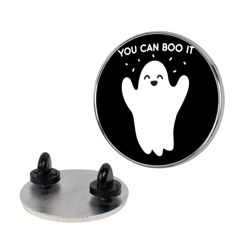You Can Boo It Pin