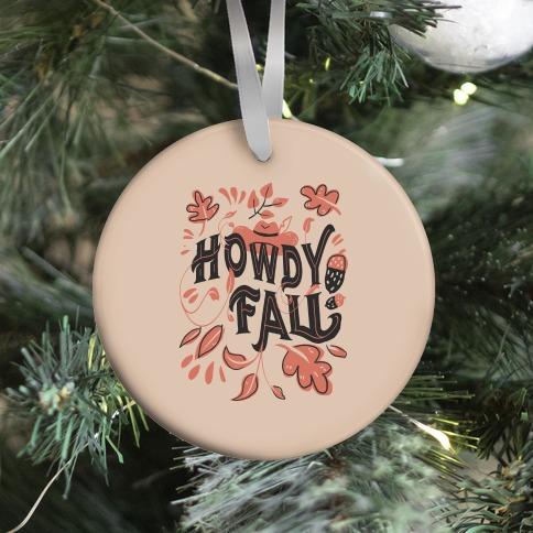 Howdy Fall Ornament