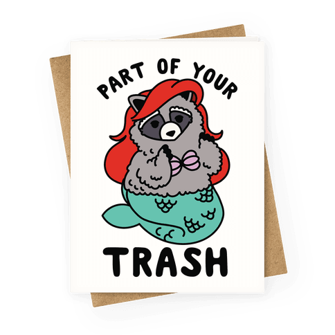 Part of Your Trash Raccoon Greeting Card