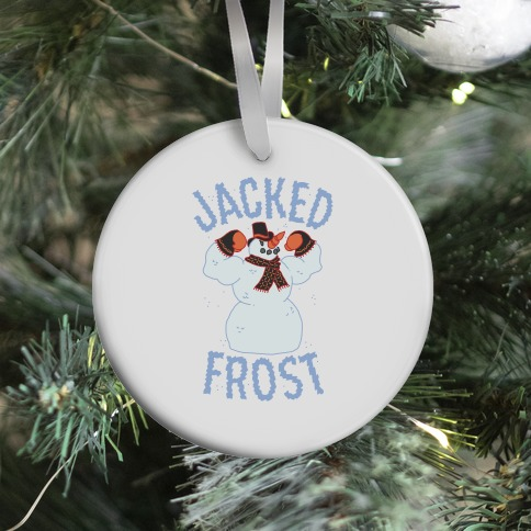 JACKED Frost Ornament