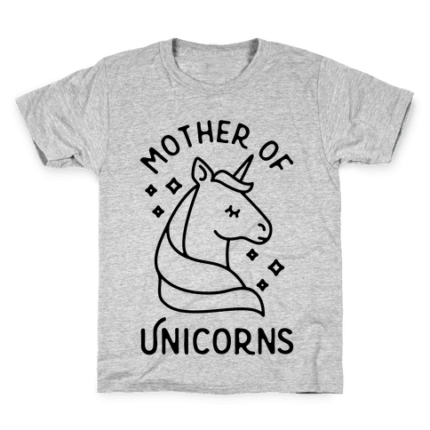 Mother Of Unicorns Kids T-Shirt