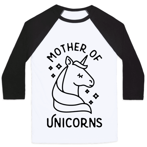Mother Of Unicorns Baseball Tee