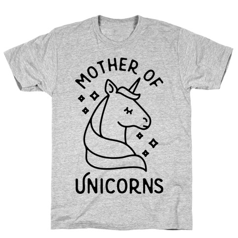 Mother Of Unicorns T-Shirt