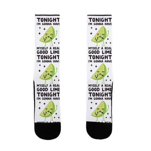 Tonight I'm Gonna Have Myself a Real Good Lime Sock