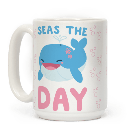 Seas the Day Coffee Mug
