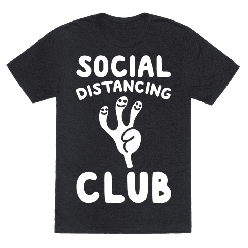 Social Distancing Club White Print Mens/Unisex T-Shirt