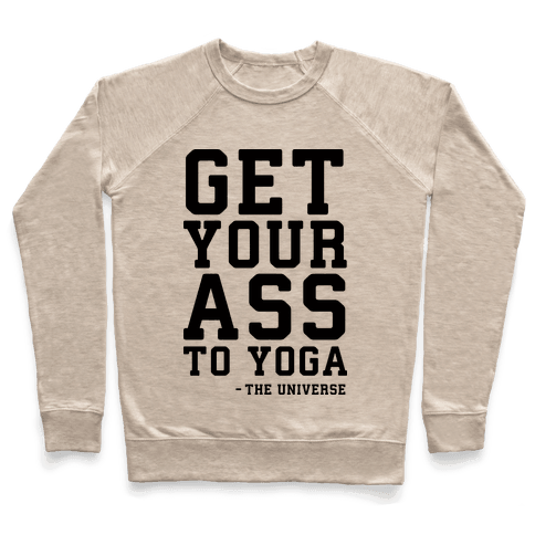 Get Your Ass To Yoga Pullover