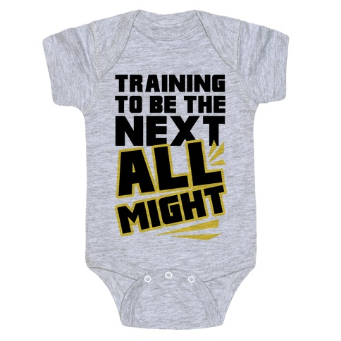 Training To Be The Next All Might Baby Onesy