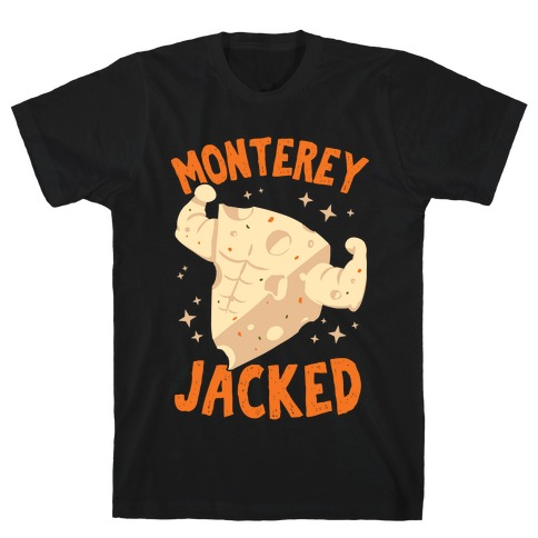 Monterey Jacked T-Shirt