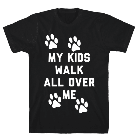 My Kids Walk All Over Me Mens T-Shirt