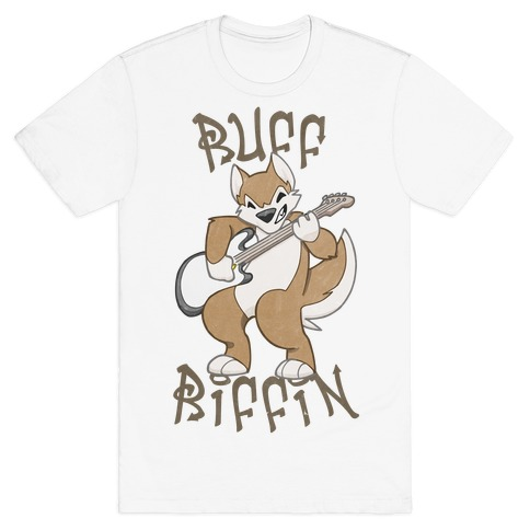Ruff Riffin' T-Shirt