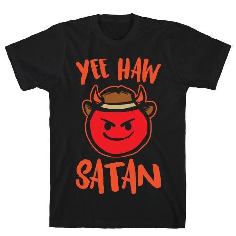 Yee Haw Satan White Print T-Shirt