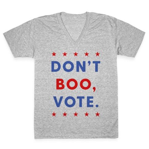 Don't Boo, Vote V-Neck Tee Shirt