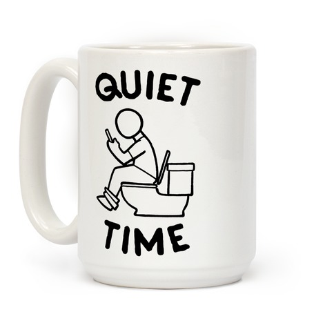 Bathroom Quiet Time Coffee Mug