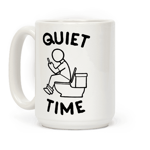 Bathroom Quiet Time Coffee Mug